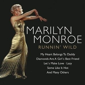 Marilyn Monroe - Runnin' Wild