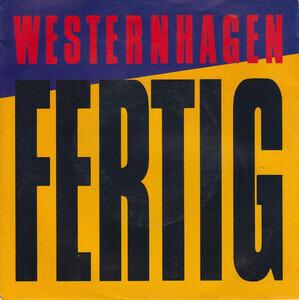 Marius Müller-Westernhagen - Fertig