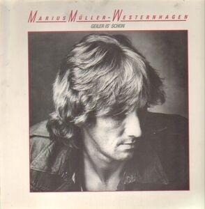 Marius Müller-Westernhagen - Geiler Is' Schon