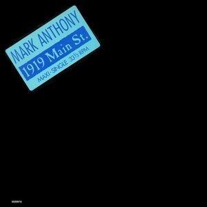 Mark Anthony - 1919 Main Street