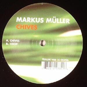 Markus Muller - CHIVES