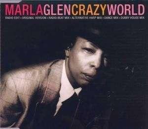 Marla Glen - Crazy World