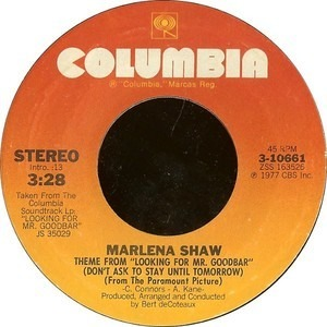 Marlena Shaw - Theme From 'Looking For Mr. Goodbar' (Don't Ask To Stay Until Tomorrow)