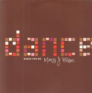 Mary J. Blige - Dance for Me