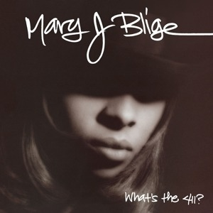 Mary J. Blige - What's The 411? (25th Anniversary Vinyl)