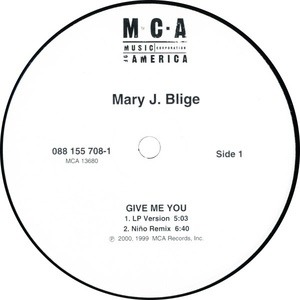 Mary J. Blige - Give Me You / Let No Man Put Asunder