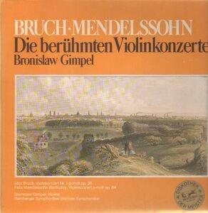 Max Bruch - Die Berühmten Violinkonzerte