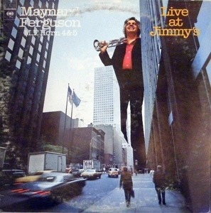 Maynard Ferguson - M.F. Horn 4&5: Live At Jimmy's