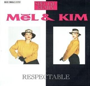 Mel & Kim - Respectable (Special Remix)