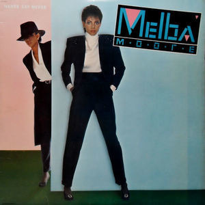 Melba Moore - Never Say Never