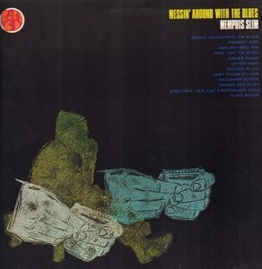 Memphis Slim - Messin' Around with the Blues