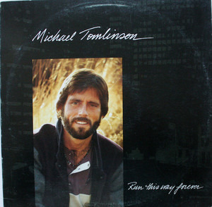 Michael Tomlinson - Run This Way Forever