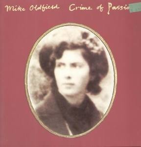 Mike Oldfield - Crime Of Passion