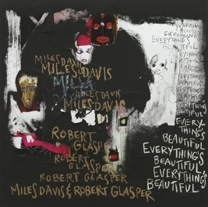 Miles Davis - Everything's Beautiful