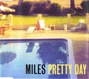 Miles - Pretty Day