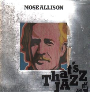 Mose Allison - That´s Jazz 19