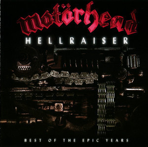 Motörhead - Hellraiser - Best Of The Epic Years
