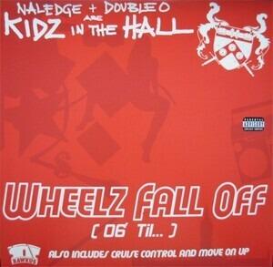 Naledge - Wheelz Fall Off (06' Til...)