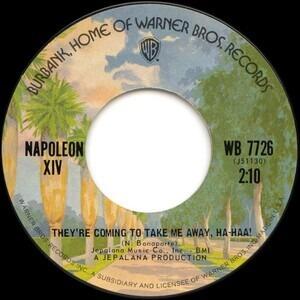 they re coming to take me away ha haa napoleon xiv 7