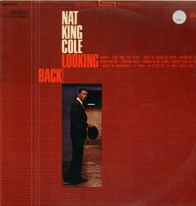 Nat King Cole - Looking Back