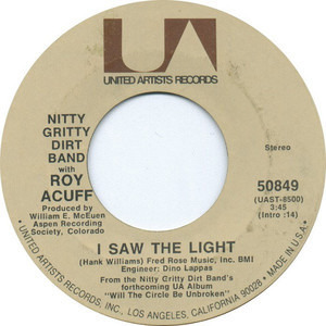 The Nitty Gritty Dirt Band - I Saw The Light