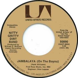 The Nitty Gritty Dirt Band - Jambalaya (On The Bayou)