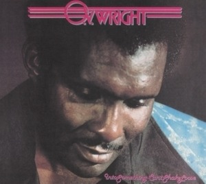 O.V.Wright - Into Something