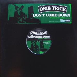 Obie Trice - Don't Come Down