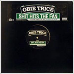 Obie Trice - Shit Hits The Fan