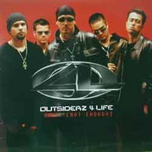 Outsiderz 4 Life - Not Enough