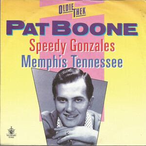 Pat Boone - Speedy Gonzales / Memphis Tennessee