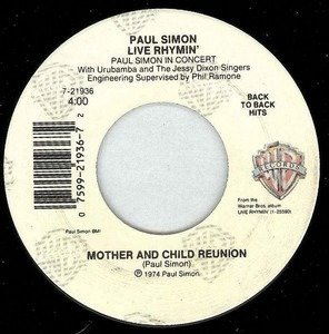 Paul Simon - Mother and Child Reunion / Me And Julio Down By The Schoolyard