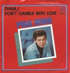 Paul Anka - Diana / Don't Gamble With Love