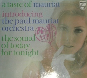 Paul Mauriat - A Taste Of Mauriat