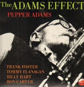 Pepper Adams - The Adams Effect