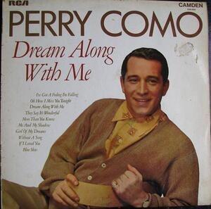 Perry Como - Dream Along with Me