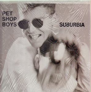 Pet Shop Boys - Suburbia