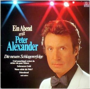 Peter Alexander - Ein Abend Mit Peter Alexander - Die Neuen Schlagererfolge