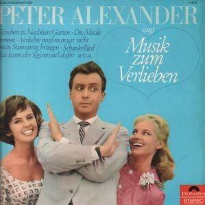 Peter Alexander - Singt Musik Zum Verlieben