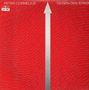 Peter Cornelius - Gegen Den Strom