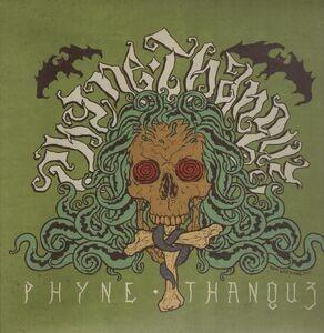 Phyne Thanquz - PHYNE THANQUZ