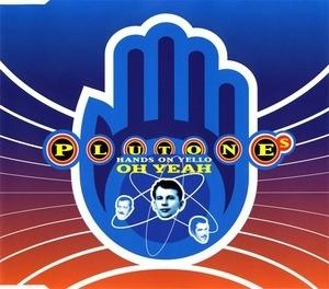 Plutone - Oh Yeah