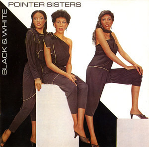 The Pointer Sisters - Black & White