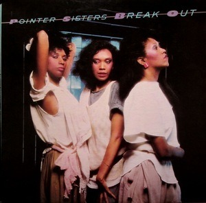 The Pointer Sisters - Break Out