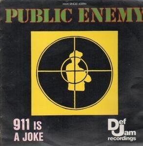 Public Enemy - 911 Is A Joke