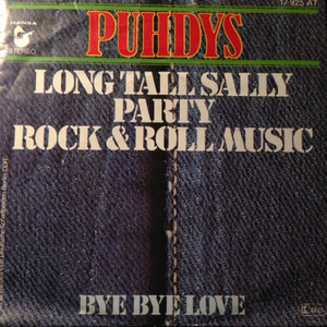 Puhdys - Long Tall Sally/Party/Rock And Roll Musik / Bye Bye Love