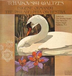 Pyotr Ilyich Tchaikovsky - Swan Lake And Other Tchaikovsky Waltzes