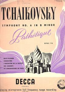 "Pyotr Ilyich Tchaikovsky - Symphony No. 6 In B Minor ""Pathetique"" Opus 74"