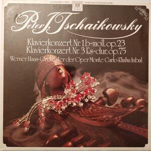 Pyotr Ilyich Tchaikovsky - Klavierkonzert Nr. 1 B-Moll, Op. 23 / Klavierkonzert Nr. 3 Es-Dur, Op. 75