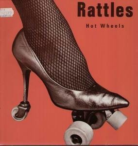 The Rattles - Hot Wheels